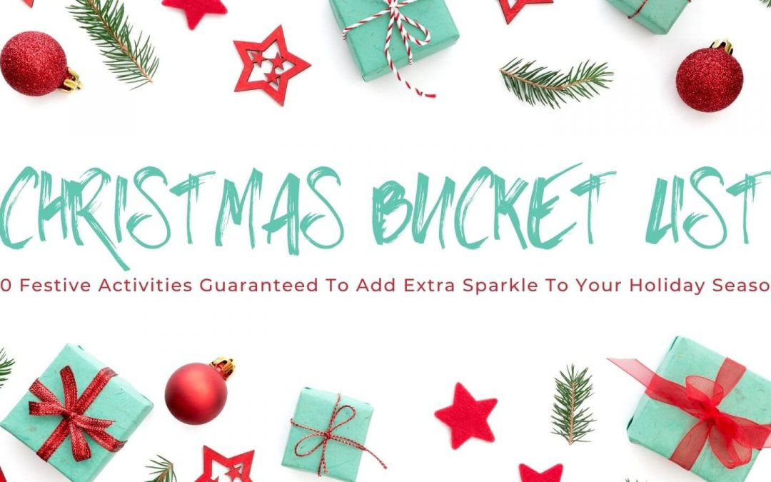 Complete Your Christmas Bucket List