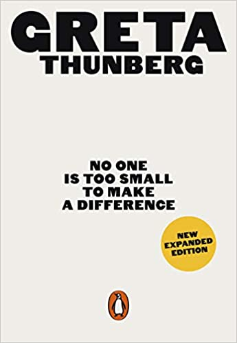 Greta Thunberg's No One Is Too Small To Make A Difference