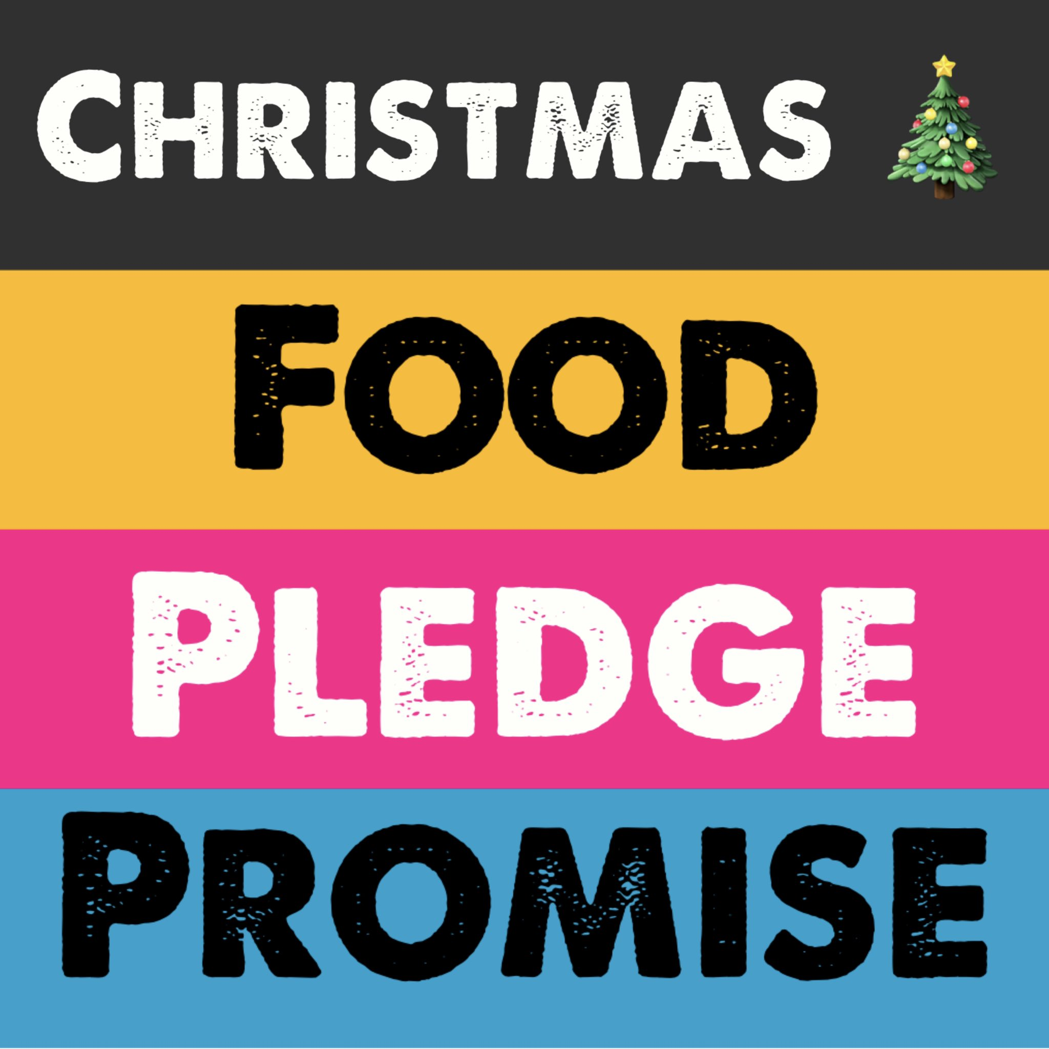 Christmas Food Pledge Promise Free My Meal Campaign Poster
