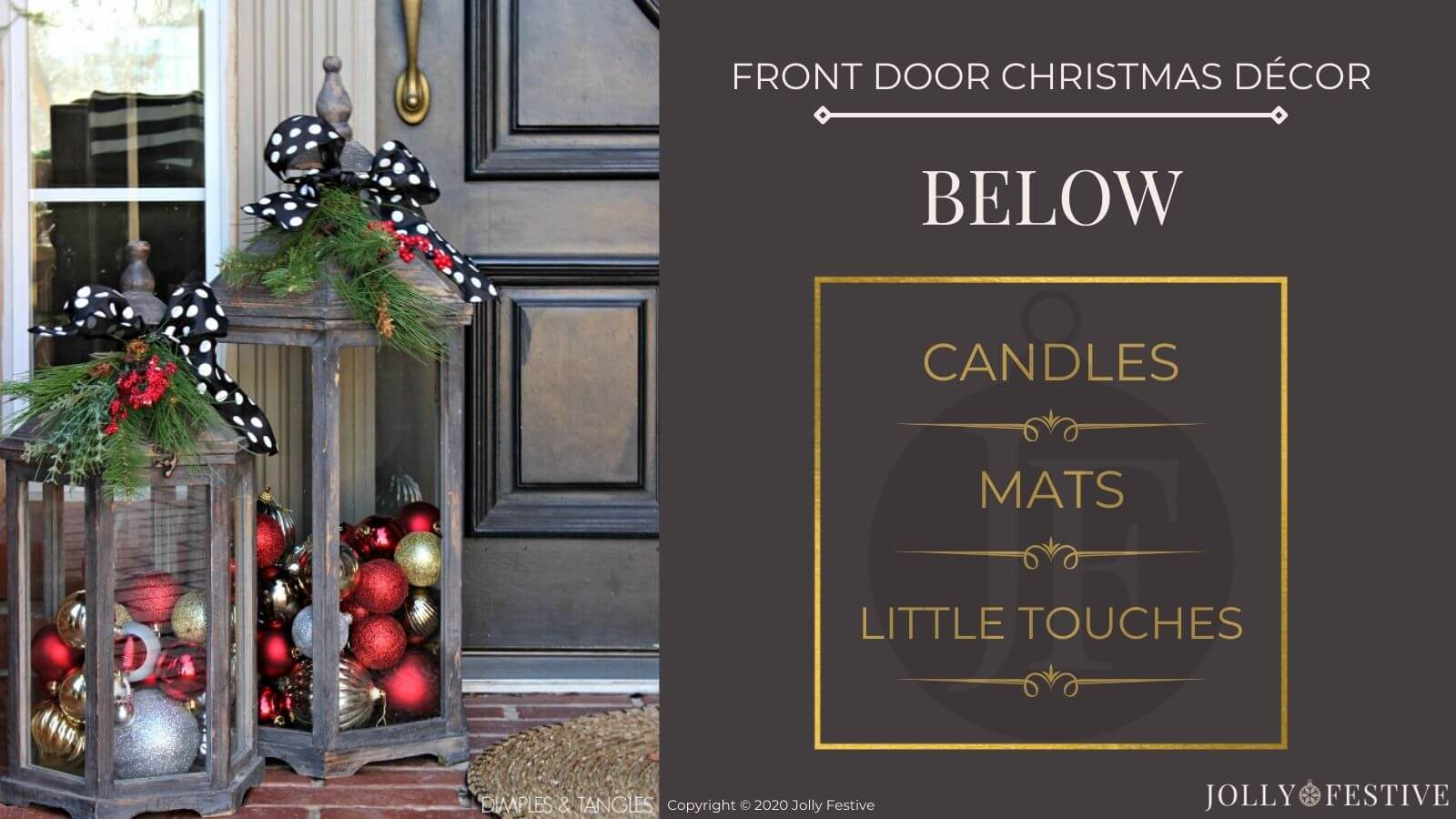 Front Door Christmas Décor - Ideas for Below - candles, mats and little touches